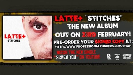 "LATTE+ ""Screw You"" OFFICIAL VIDEOCLIP + NEW ALBUM ""STITCHES"" PRE-ORDER!"