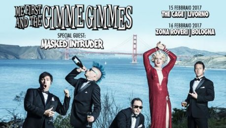 ME FIRST AND THE GIMME GIMMES e MASKED INTRUDER tra poco in Italia e greatest hits per i  MF&GG'S
