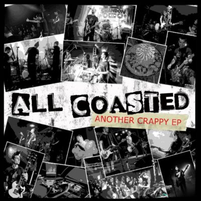 ALL COASTED: Another Crappy EP