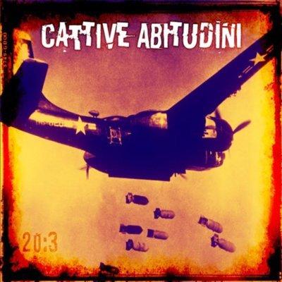 """""""20:3"""" Il nuovo album di CATTIVE ABITUDINI"""