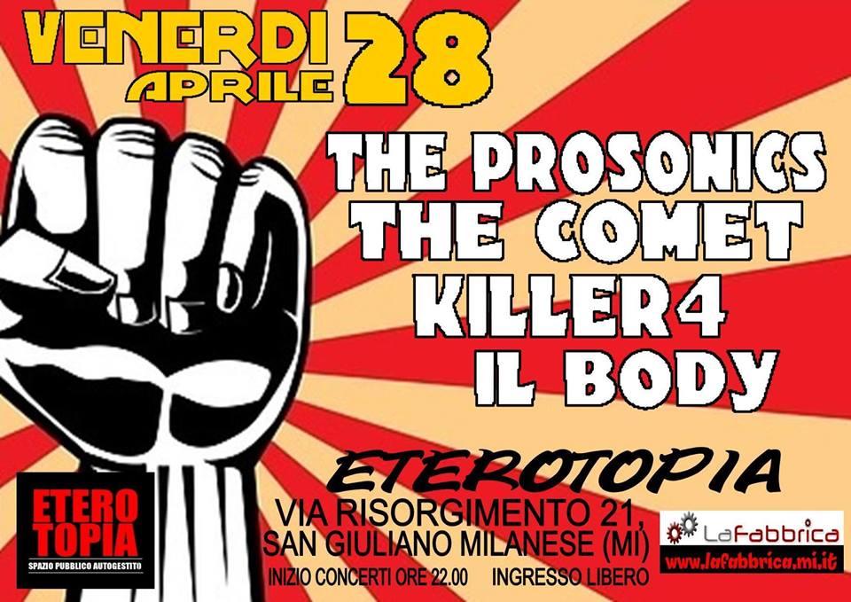 Live in Eterotopia con Il Body, Killer4, The Comet, The Prosonics
