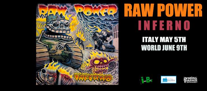 """Nuovo album per i RAW POWER: """"INFERNO"""""""