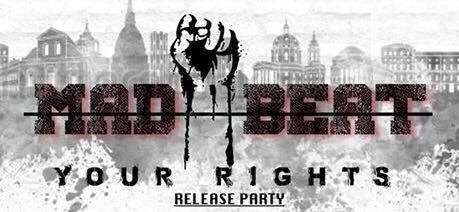 """MAD BEAT: il 13 maggio fuori """"YOUR RIGHTS""""!!!"""