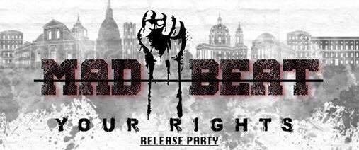 Fuori il nuovo pezzo dei Mad Beat: YOUR RIGHTS