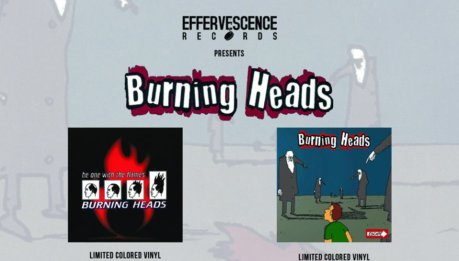 BURNING HEADS: Ristampa in vinile colorato limited edition