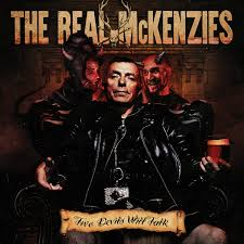 THE REAL MCKENZIES: Two Devils Will Talk