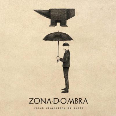 ZONA D'OMBRA: unica dimensione di vuoto