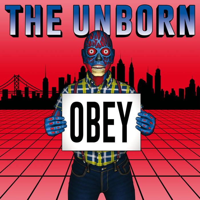 THE UNBORN: Obey + ApOI!calypse
