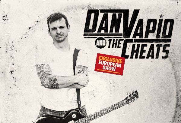 Dan Vapid & The Cheats: primo nome del Punk Rock Raduno 2018!