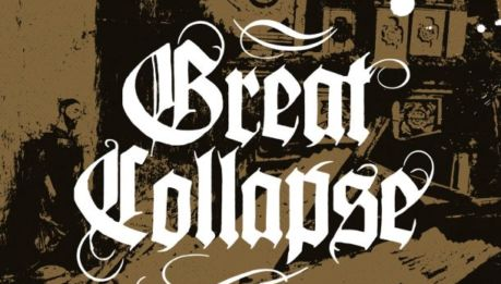 GREAT COLLAPSE: nuovo album e singolo in streaming