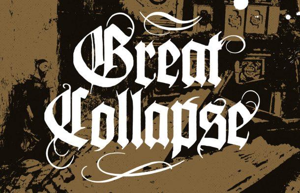 GREAT COLLAPSE: nuovo album e singolo in streaming