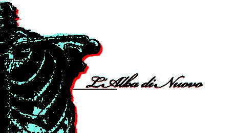 L'ALBA DI NUOVO: L'Alba Di Nuovo