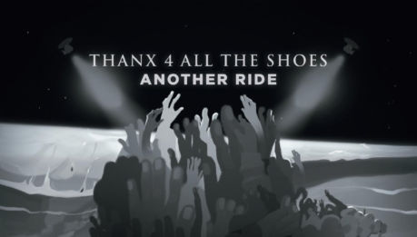 THANX 4 ALL THE SHOES: Another Ride