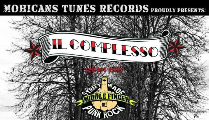 Il 24 marzo doppio release party al Mezcal di Savigliano: Il Complesso e Middle Finger!!!!