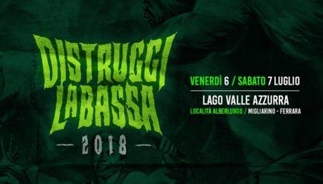 DISTRUGGI LA BASSA 2018: line up tutta italiana