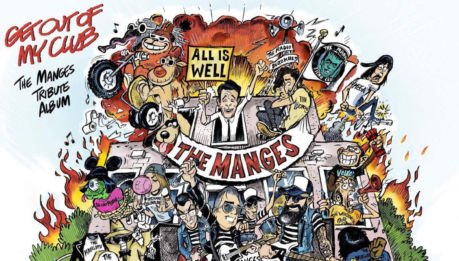 """Get Out of My Club"": tributo ai MANGES in streaming"