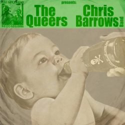 Split su 45″ tra QUEERS e CHRIS BARROWS BAND