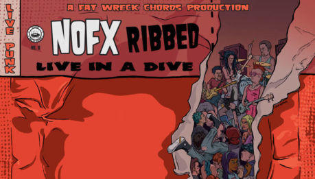 "NOFX: ""Ribbed"" per Live in a Dive"