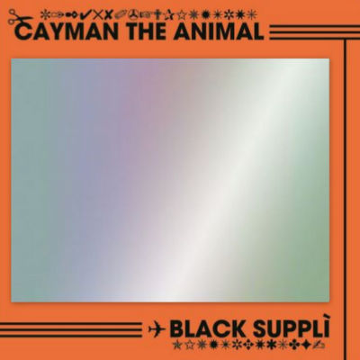 CAYMAN THE ANIMAL: Black Supplì