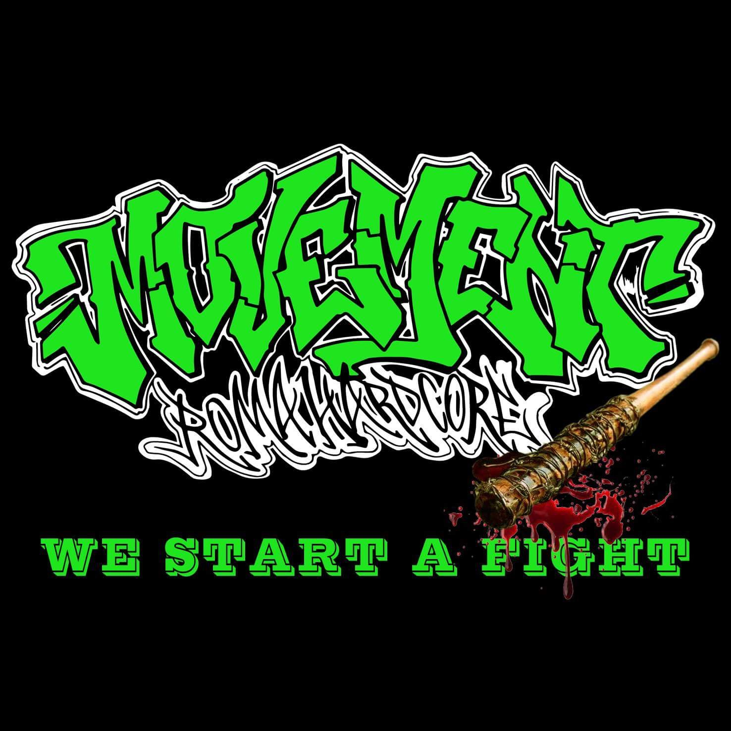 MOVEMENT: We Start a Fight