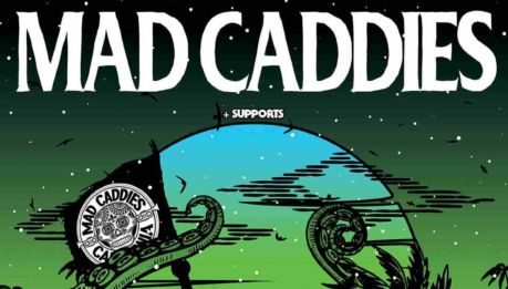 MAD CADDIES: unica data italiana a Marzo 2019