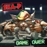 SKA-P: Game Over