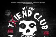 """We Are The F(r)iend Club: tributo ai MISFITS fuori a febbraio"