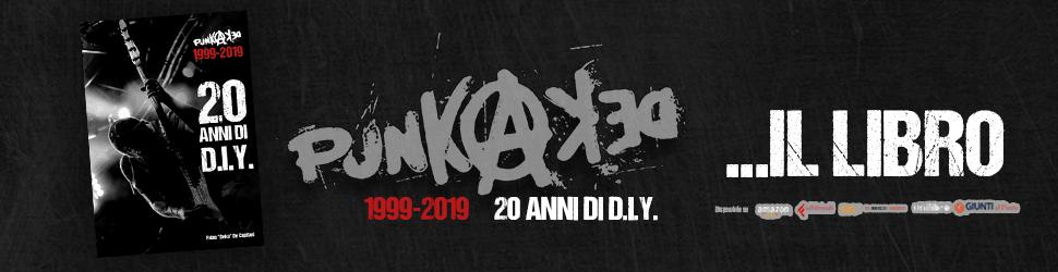 Punkadeka 20 anni di DIY ..il libro