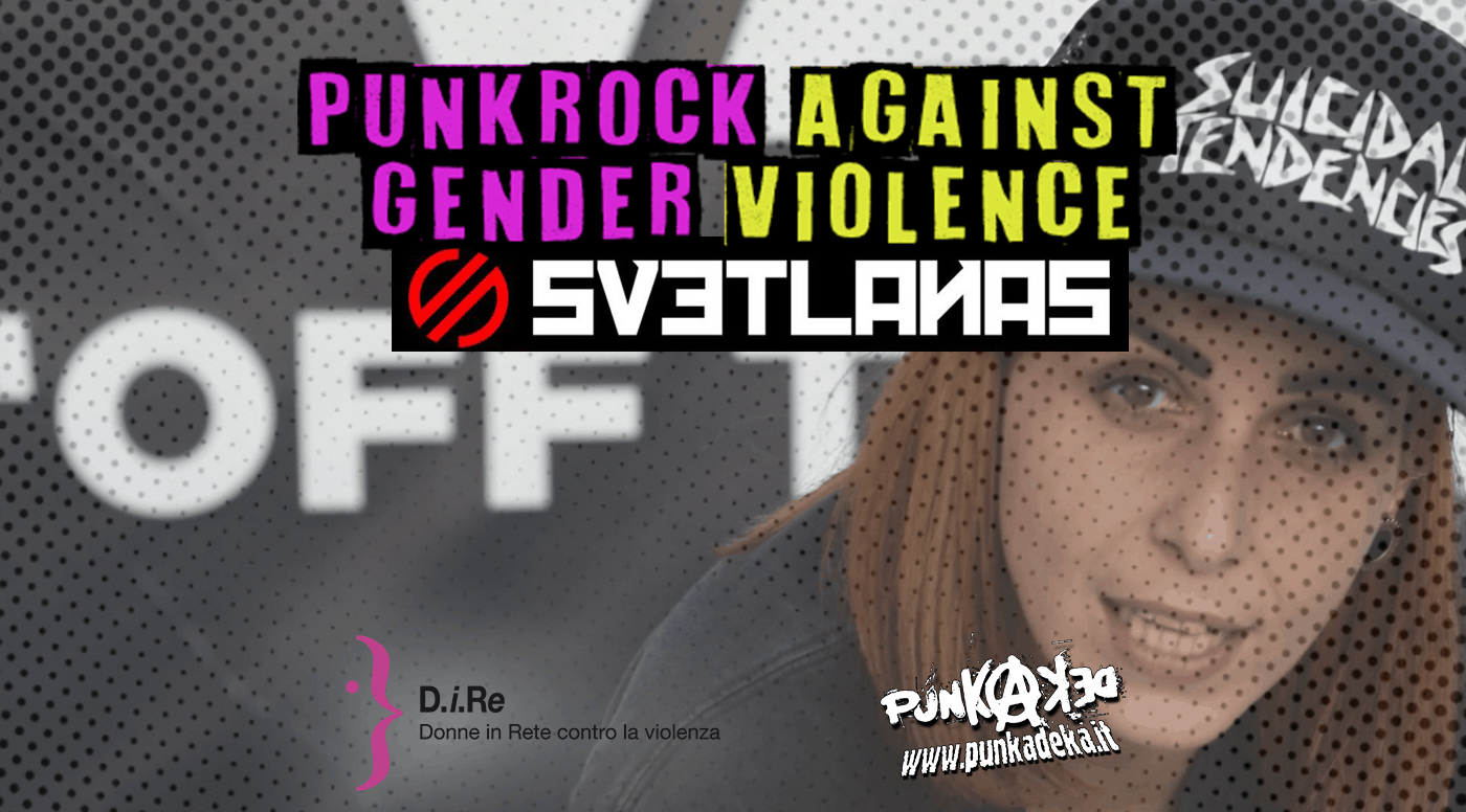 Punk Rock Against Gender Violence: Svetlanas