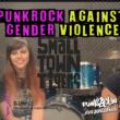 Punk Rock Against Gender Violence - Smalltown Tigers