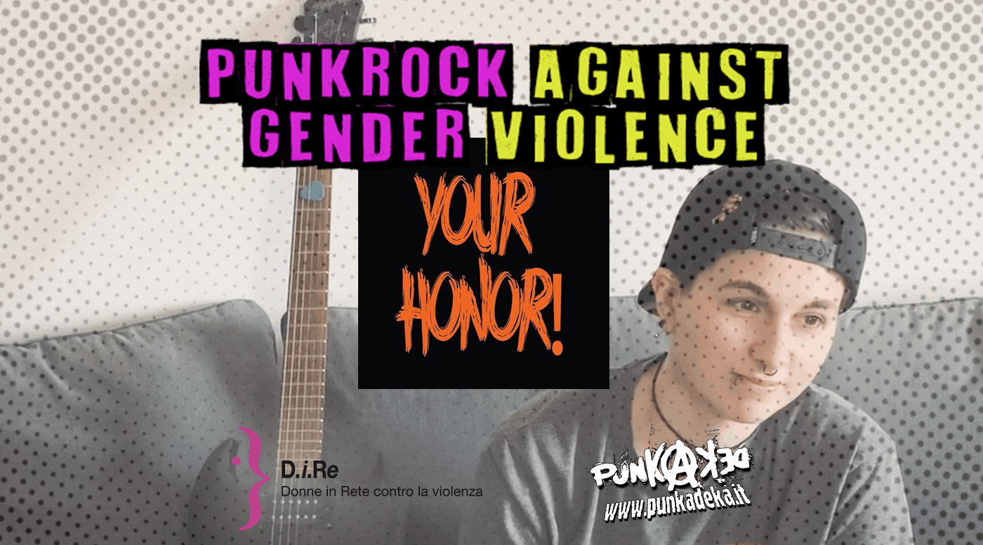 Punk Rock Against Gender Violence - Your Honor