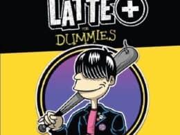 LATTE+ For Dummies: la cassetta delle sorprese!