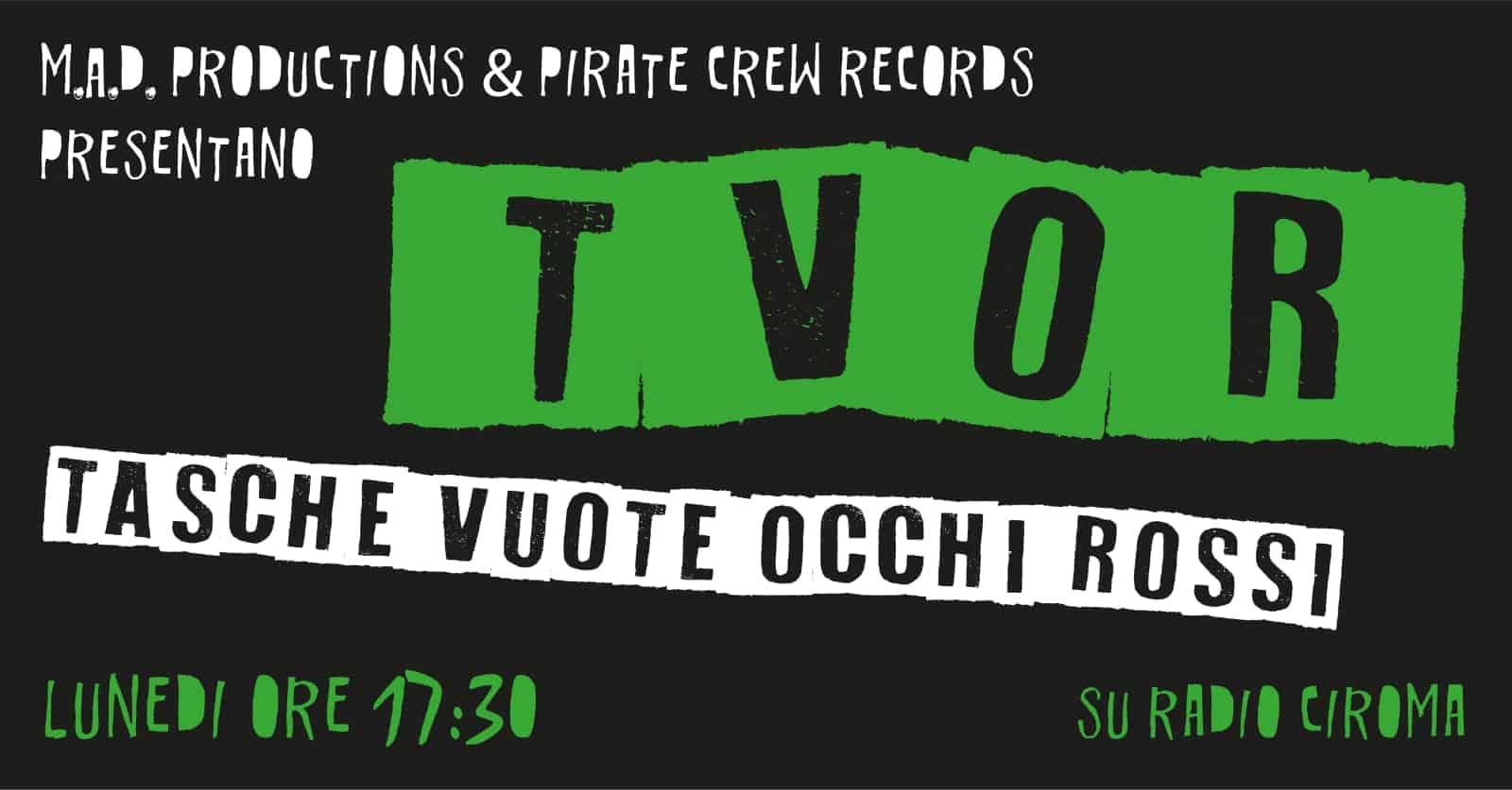 """""""T.V.O.R. - Tasche VUOTE, Occhi ROSSI"""": al  via la nuova stagione su Radio Ciroma 105.7 - Cosenza"""