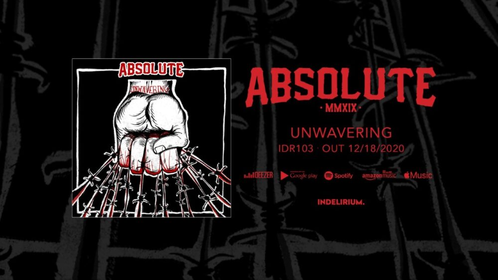 "Absolute : Fuori ora ""Unwavering"""