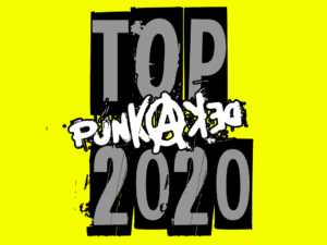 Best of 2020 by Punkadeka - Un anno che ha pogato duro!