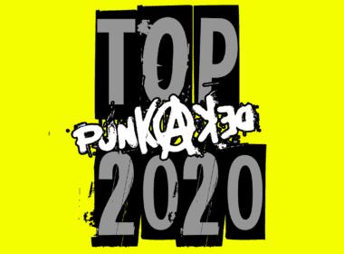 Best of 2020 by Punkadeka - Un anno che ha pogato duro!