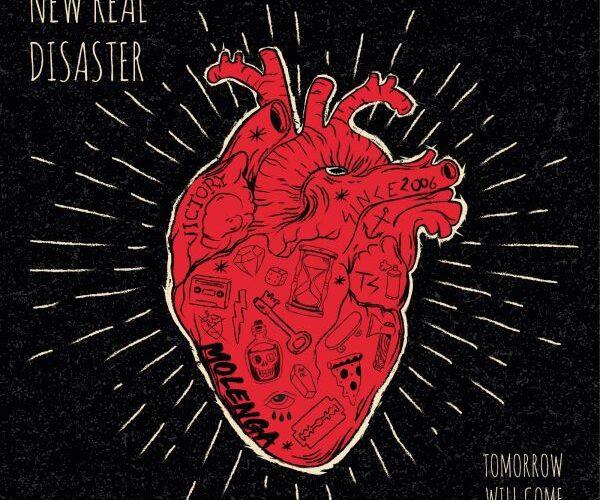 """NEW REAL DISASTER: un po di news ed il primo estratto da """"Tomorrow Will Come"""""""