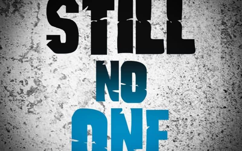 STILL NO ONE: fuori il video di FUCK YOU AND GOODBYE