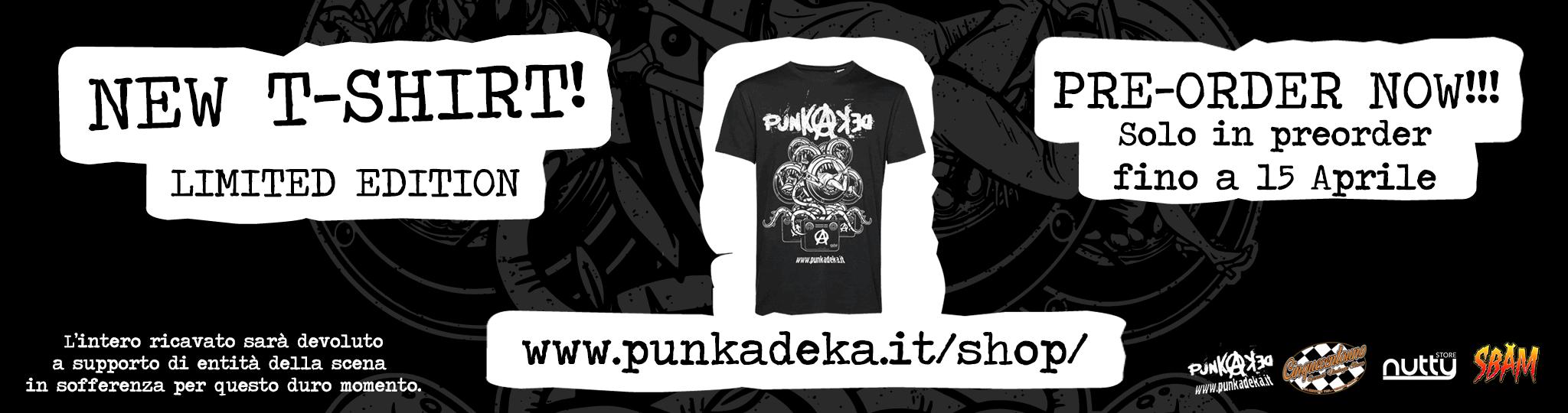 Punkadeka.it T-SHIRT PRE-ORDER NOW